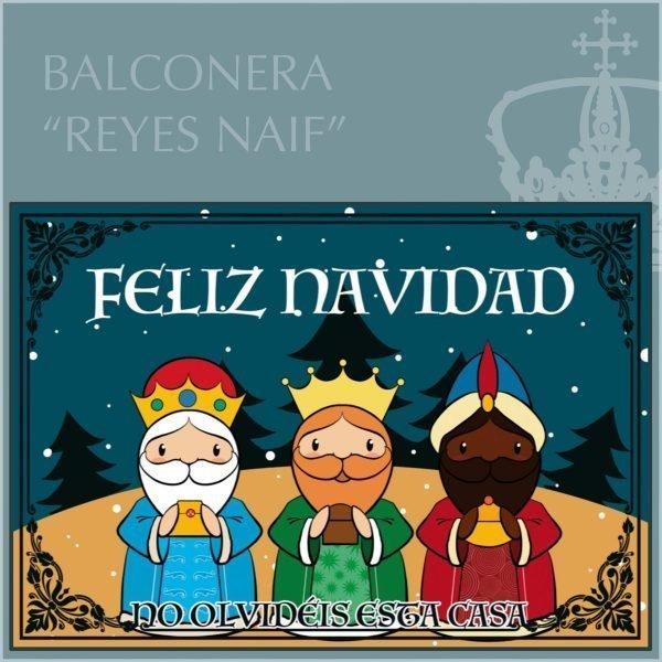 Balconera Reyes Magos Naif